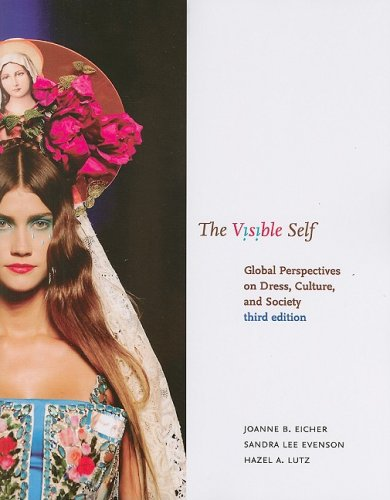 Visible Self Global Perspectives on Dress, Culture, and Society 3rd 2008 (Revised) edition cover