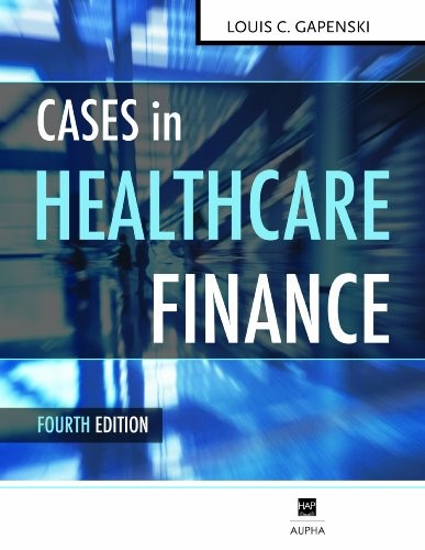 Cases in Healthcare Finance  4th 2010 edition cover
