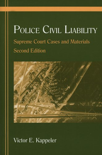 Police Civil Liability Supreme Court Cases and Materials 2nd 2006 edition cover