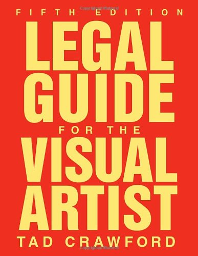 Legal Guide for the Visual Artist  5th 2010 edition cover