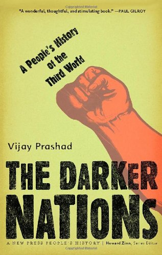 Darker Nations A People's History of the Third World  2008 9781595583420 Front Cover