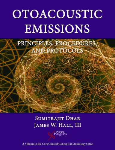 Otoacoustic Emissions Principles, Procedures, and Protocols  2011 edition cover