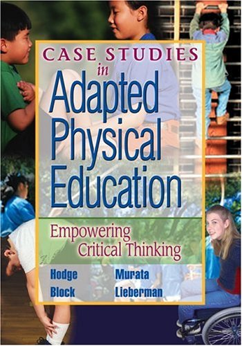 Case Studies in Adapted Physical Education Empowering Critical Thinking  2017 edition cover