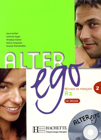 ALTER EGO DELF A2: Methode De Francais  2006 edition cover