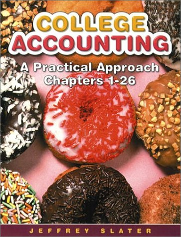College Accounting A Practical Approach, Chapters 1-26 8th 2002 edition cover