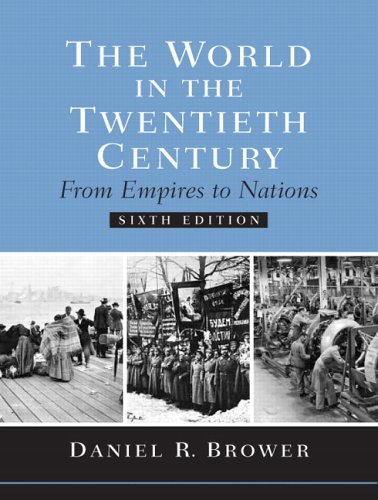 World in the Twentieth Century From Empires to Nations 6th 2006 (Revised) edition cover