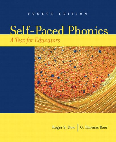 Self-Paced Phonics A Text for Educators 4th 2007 edition cover
