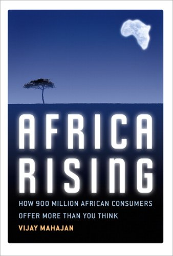 Africa Rising How 900 Million African Consumers Offer More Than You Think  2009 edition cover