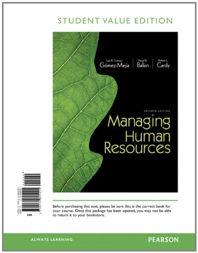 Managing Human Resources, Student Value Edition  7th 2013 9780132805421 Front Cover