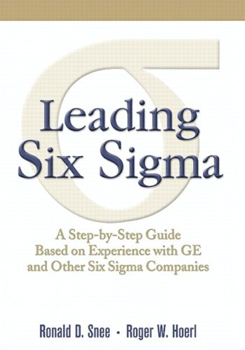Leading Six Sigma A Step-by-Step Guide Based on Experience with GE and Other Six Sigma Companies  2003 edition cover