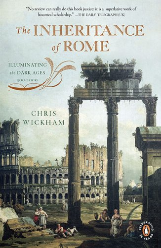 Inheritance of Rome Illuminating the Dark Ages 400-1000  2010 edition cover