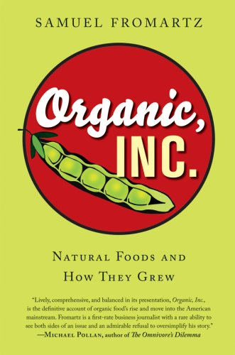 Organic, Inc Natural Foods and How They Grew  2006 edition cover