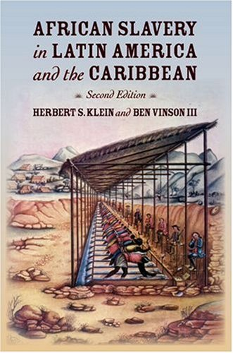 African Slavery in Latin America and the Caribbean  2nd 2007 edition cover