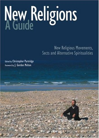New Religions New Religious Movements, Sects and Alternative Spiritualities  2004 (Guide (Instructor's)) edition cover