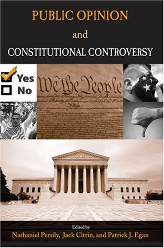 Public Opinion and Constitutional Controversy   2008 9780195329421 Front Cover