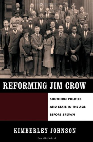 Reforming Jim Crow Southern Politics and State in the Age Before Brown  2010 edition cover