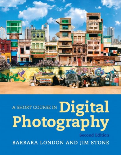 Short Course in Digital Photography  2nd 2012 (Revised) edition cover