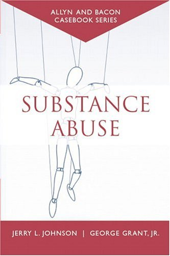 Casebook Substance Abuse (Allyn and Bacon Casebook Series)  2005 edition cover