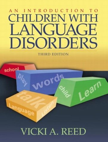 Introduction to Children with Language Disorders  3rd 2005 (Revised) edition cover