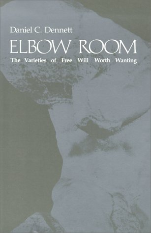Elbow Room The Varieties of Free Will Worth Wanting  1984 edition cover