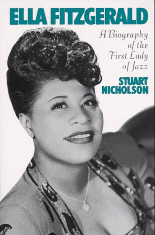 Ella Fitzgerald A Biography of the First Lady of Jazz Reprint  9780306806421 Front Cover