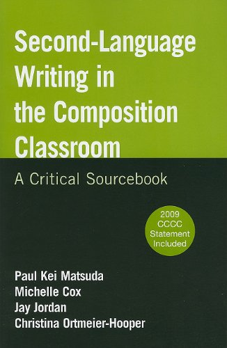 Second-Language Writing in the Composition Classroom A Critical Sourcebook  2011 edition cover