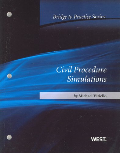 Civil Procedure Simulations Bridge to Practice N/A 9780314276421 Front Cover