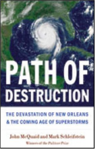 Path of Destruction The Devastation of New Orleans and the Coming Age of Superstorms  2006 edition cover
