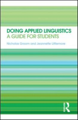 Doing Applied Linguistics A Guide for Students  2012 edition cover
