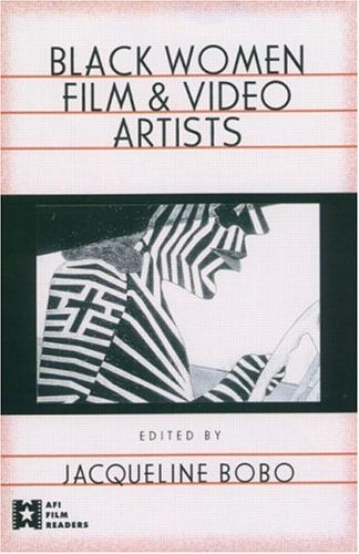 Black Women Film and Video Artists   1998 edition cover