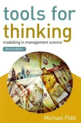 Tools for Thinking Modelling in Management Science 3rd 2010 edition cover