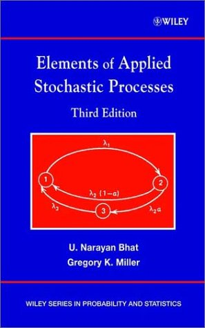 Elements of Applied Stochastic Processes  3rd 2002 (Revised) 9780471414421 Front Cover