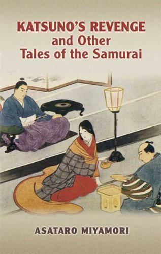 Katsuno's Revenge and Other Tales of the Samurai  N/A 9780486447421 Front Cover