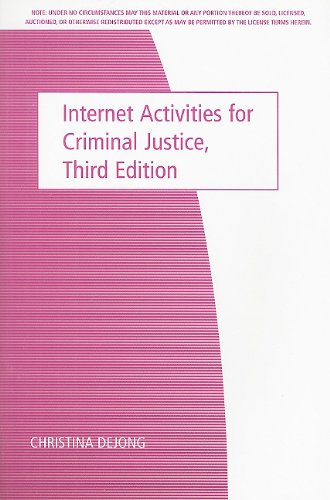 Internet Activities for Criminal Justice  3rd 2008 9780495104421 Front Cover