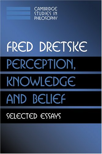 Perception, Knowledge and Belief Selected Essays  2000 9780521777421 Front Cover