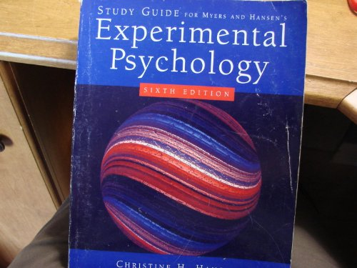 Study Guide for Myers/Hansen's Experimental Psychology, 6th  6th 2006 9780534634421 Front Cover