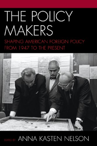 Policy Makers Shaping American Foreign Policy from 1947 to the Present  2008 edition cover