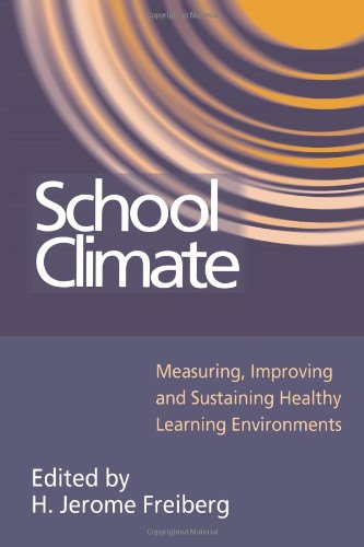 School Climate Measuring, Improving and Sustaining Healthy Learning Environments  1999 9780750706421 Front Cover