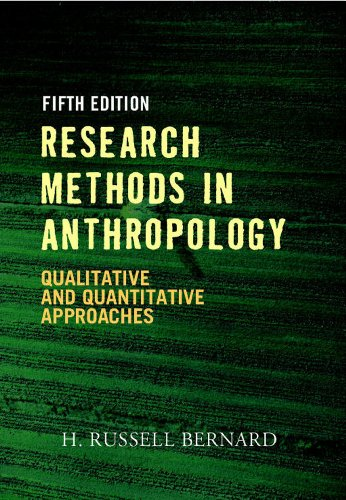 Research Methods in Anthropology Qualitative and Quantitative Approaches 5th 2011 edition cover