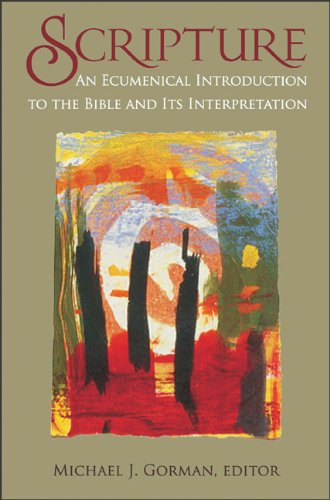 Scripture An Ecumenical Introduction to the Bible and Its Interpretation N/A edition cover