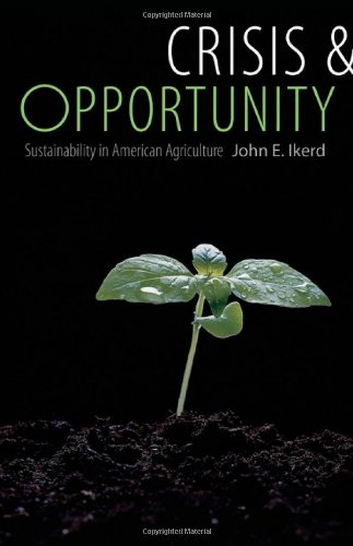 Crisis and Opportunity Sustainability in American Agriculture  2008 edition cover