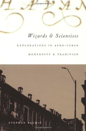 Wizards and Scientists Explorations in Afro-Cuban Modernity and Tradition  2002 edition cover