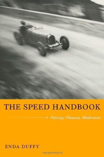Speed Handbook Velocity, Pleasure, Modernism  2009 (Handbook (Instructor's)) edition cover