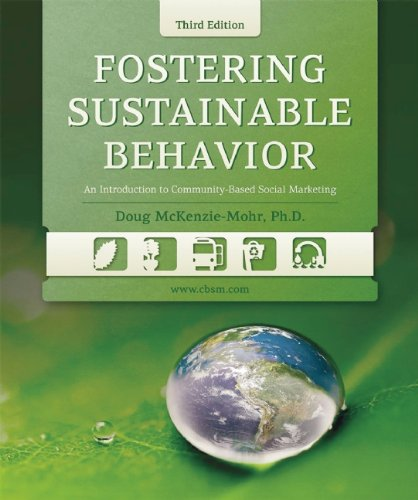 Fostering Sustainable Behavior An Introduction to Community-Based Social Marketing 3rd 2010 (Revised) edition cover