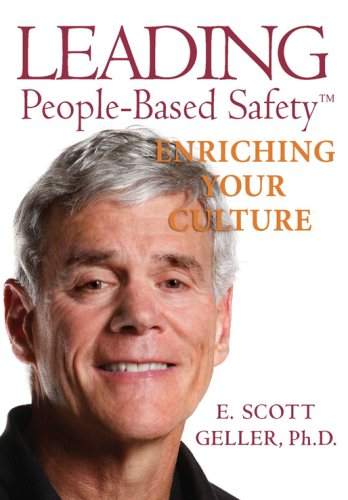 Leading People-Based Safety : Enriching Your Culture  2005 edition cover