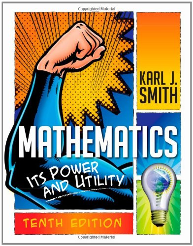 Mathematics Its Power and Utility 10th 2013 9781111577421 Front Cover