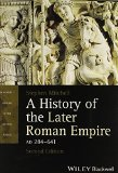 History of the Later Roman Empire, Ad 284-641  2nd 2015 edition cover