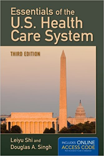 Essentials of the U. S. Health Care System  3rd 2013 9781284035421 Front Cover