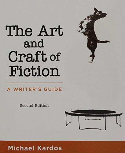 The Art and Craft of Fiction: A Writer's Guide  2016 9781319030421 Front Cover