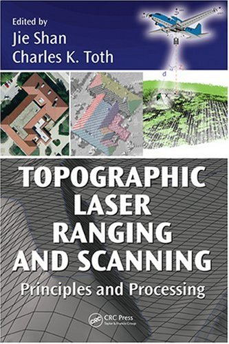 Topographic Laser Ranging and Scanning Principles and Processing  2009 edition cover